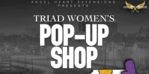 Triad Women's POP Up Shop