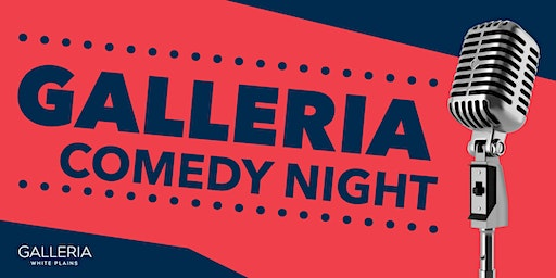 LAUGH OUT LOUD- Galleria Comedy Night