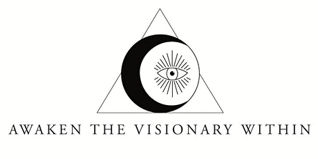 Awaken the Visionary Within tickets