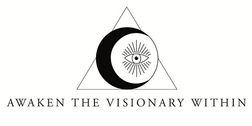 Awaken the Visionary Within