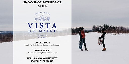 Snowshoe Saturday - Guided Tour at the Vista!