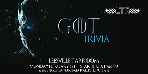 Game of Thrones Trivia at Leesville Tap Room