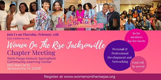 Women on the Rise Jacksonville February Chapter Meeting