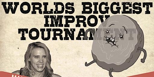 World's Biggest Improv Tournament: February 3rd 8:30pm