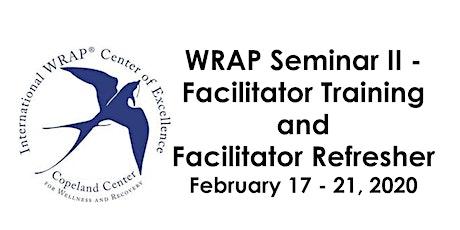 WRAP® II - Facilitator Training and Facilitator Refresher Course tickets