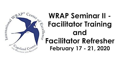 WRAP® II - Facilitator Training and Facilitator Refresher Course