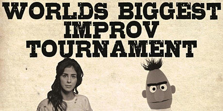 World's Biggest Improv Tournament: February 24th 7pm tickets