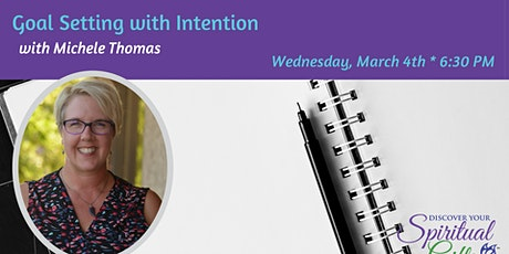 Goal Setting with Intention tickets