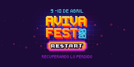 AvivaFest 2020 - RESTART - Recuperando lo perdido entradas