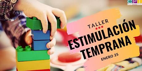 """Taller """"Estimulación Temprana"""" entradas"""