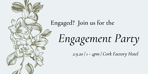 The Engagement Party at Cork Factory Hotel