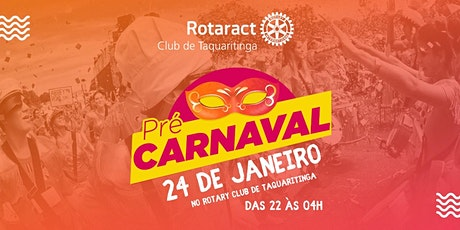 Pré carnaval Rotaract ingressos