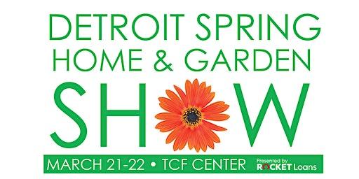 Detroit Spring Home & Garden Show