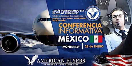 Conferencia Informativa de American Flyers en la CIUDAD de MONTERREY, MÉXICO  boletos