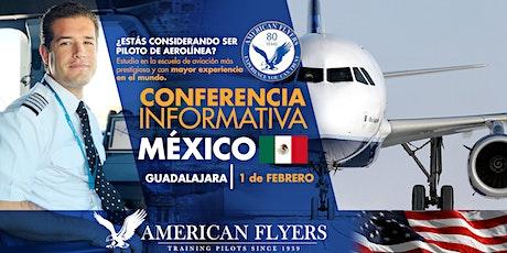 Conferencia Informativa de American Flyers en la CIUDAD de GUADALAJARA, MÉXICO entradas