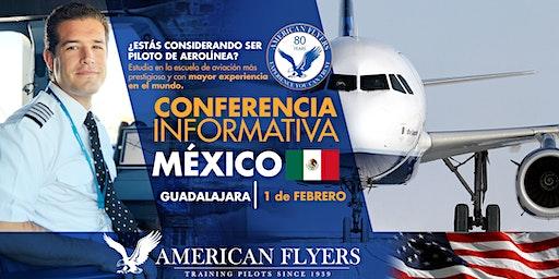 Conferencia Informativa de American Flyers en la CIUDAD de GUADALAJARA, MÉXICO