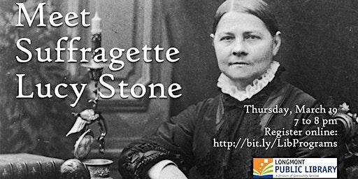 Meet Suffragette Lucy Stone