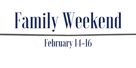 Family Weekend 2020 tickets