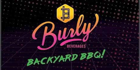 BURLY BACKYARD BBQ  #7 tickets
