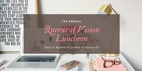 7th Annual Queens of Vision Luncheon tickets