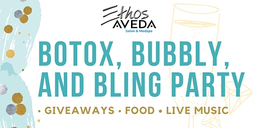 Botox, Bubbly, and Bling Party
