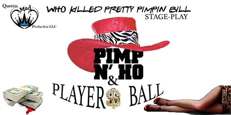 """Who Killed Pretty Pimpin Bill"" Pimp & Ho Ball tickets"