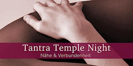Tantra Temple Night - Nähe & Verbundenheit Tickets