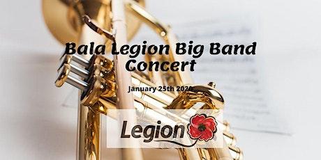 Bala Legion Big Band Concert tickets