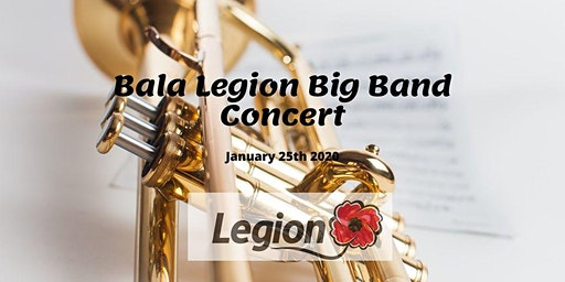 Bala Legion Big Band Concert
