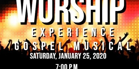 Worship Experience Gospel Musical Concert 2020 tickets