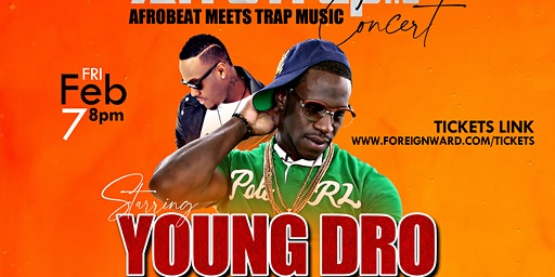 YOUNG DRO Live In Fargo ND (AfroTrap 1.0 Concert) MEE & GREET