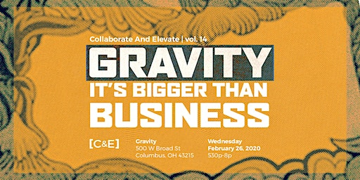 GRAVITY: It's Bigger Than Business