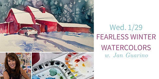 Fearless Watercolors @ Nest on Main w. Jan Guarino- Wed. 1/29