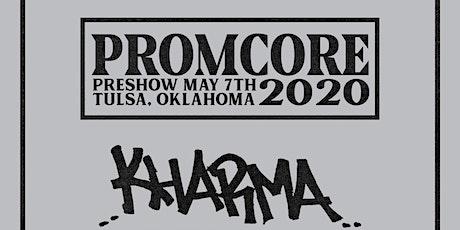 PROMCORE Pre-Show tickets