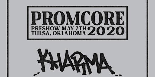 PROMCORE Pre-Show