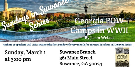 Sundays in Suwanee Series:  Georgia POW Camps in WWII tickets