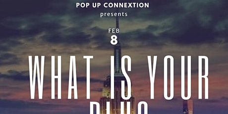 WHAT IS YOUR PLUG CONNEXTED TO? tickets