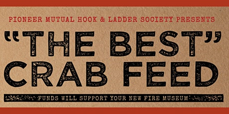 """""""The Best"""" Crab Feed tickets"""
