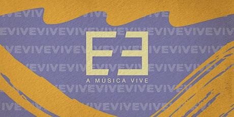 A Música Vive LAB ingressos