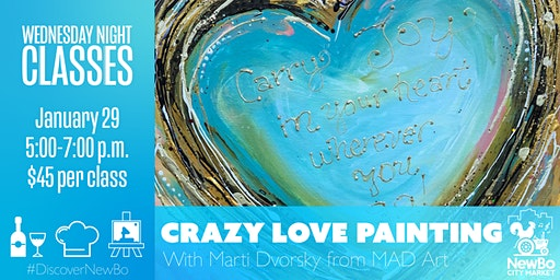 Wednesday Class: Crazy Love Painting
