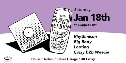 Vibrate x 2G Cru - Rhythmicon, Big Body, Looting, Colzy, Weezie