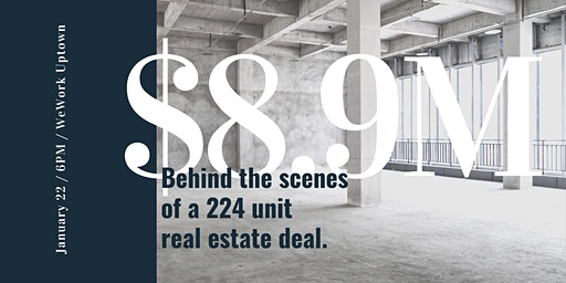 $8.9M: Behind the Scenes of a 224 unit Real Estate Deal