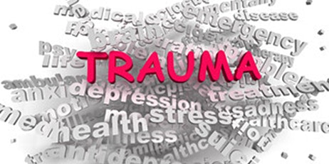 Understanding Trauma and Effective Trauma Treatments