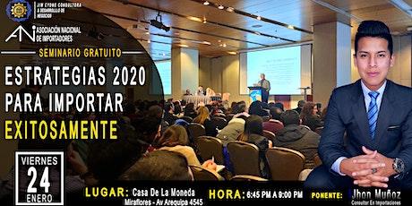 Seminario Gratis: Estrategias 2020 Para Importar Exitosamente entradas