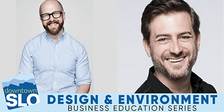 Downtown SLO Business Education Series: Design & Environment tickets