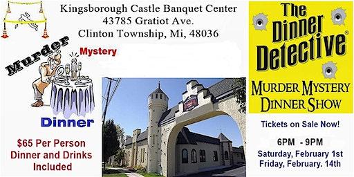 Murder Mystery Dinner Show,  Feb 1st 2020