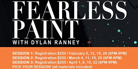 Fearless Paint with Dylan Ranney (Session1) tickets
