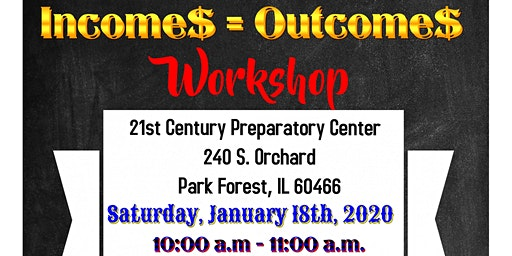 Incomes Equals Outcomes Workshop