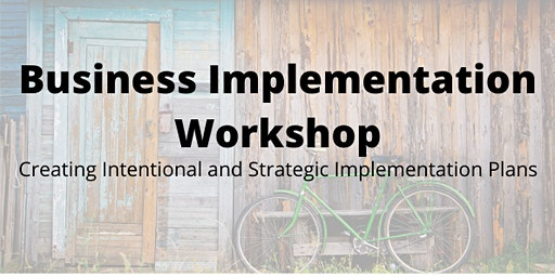 Business Implementation Workshop