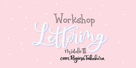 Workshop de Brush Lettering - Iniciantes Módulo II ingressos